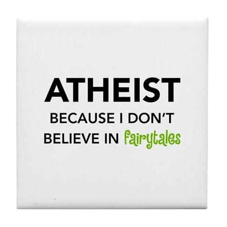 Atheist vs. Fairytales Tile Coaster