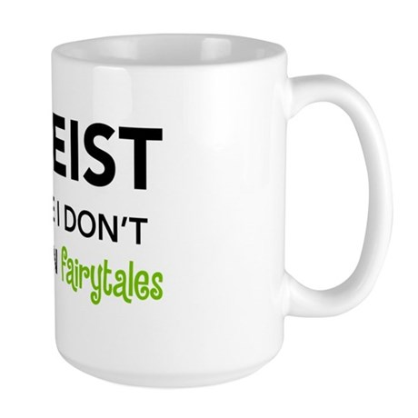 Atheist vs. Fairytales Large Mug