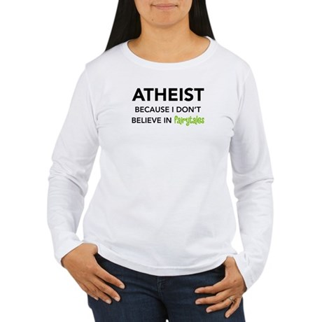 Atheist vs. Fairytales Women's Long Sleeve T-Shirt