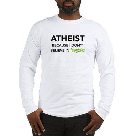 Atheist vs. Fairytales Long Sleeve T-Shirt