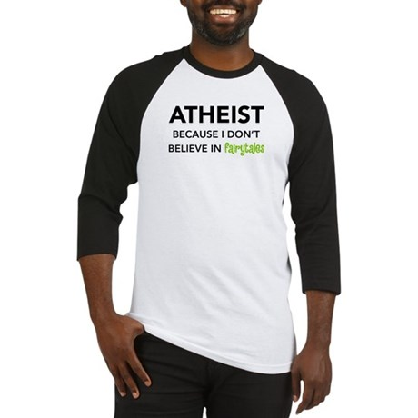 Atheist vs. Fairytales Baseball Jersey