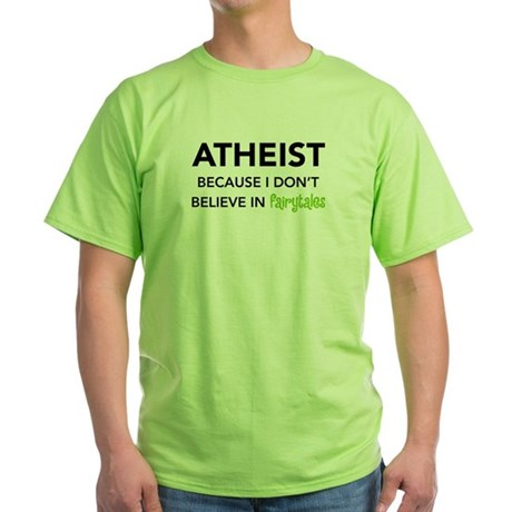 Atheist vs. Fairytales Green T-Shirt