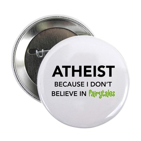 Atheist vs. Fairytales 2.25&quot; Button (100 pack)