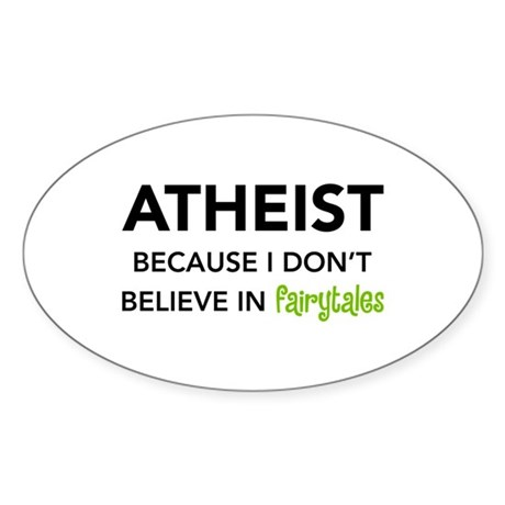 Atheist vs. Fairytales Oval Sticker