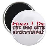 When I Die- Dog Magnet