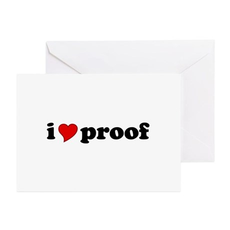 I Love Proof Greeting Cards (Pk of 10)