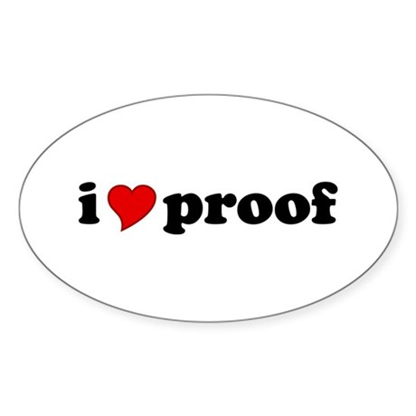 I Love Proof Oval Sticker