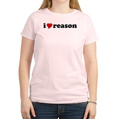 I Love Reason Women's Light T-Shirt