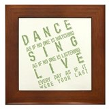 Dance Like no one is Watching Framed Tile