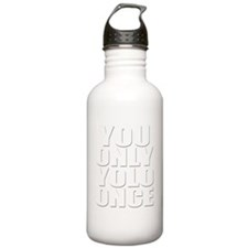 You Only YOLO Once Sports Water Bottle