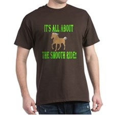 MH About the SMOOTH Ride! T-Shirt