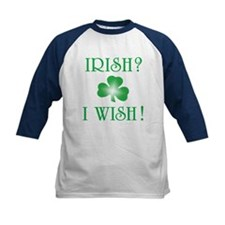 """Irish? I Wish!"" Tee"