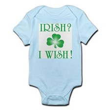 """Irish? I Wish!"" Infant Bodysuit"