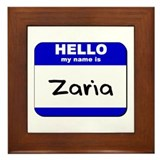 hello my name is zaria  Framed Tile