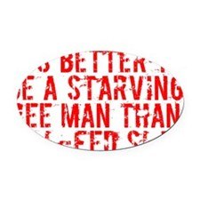 Starving Free Man Oval Car Magnet