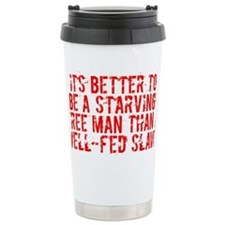 Starving Free Man Travel Mug