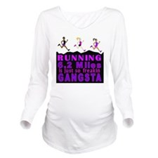 RUNNING IS SO GANGST Long Sleeve Maternity T-Shirt