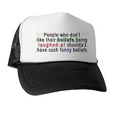 """Funny Beliefs"" Trucker Hat"