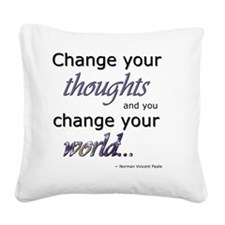 Change Your Thoughts Square Canvas Pillow
