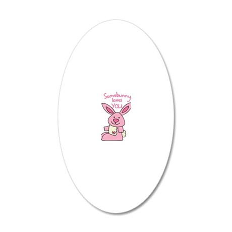 Somebunny Loves You 20x12 Oval Wall Decal