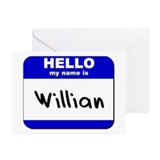 hello my name is willian  Greeting Cards (Package