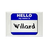 hello my name is willard Rectangle Magnet