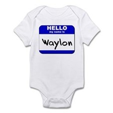 hello my name is waylon  Infant Bodysuit