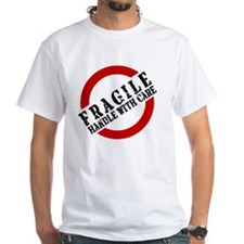 FRAGILE HANDLE WITH CARE Shirt