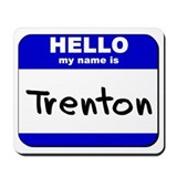 hello my name is trenton  Mousepad