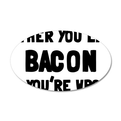 bacon 35x21 Oval Wall Decal