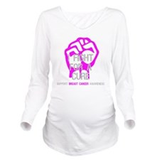 Fight For A Cure Bre Long Sleeve Maternity T-Shirt