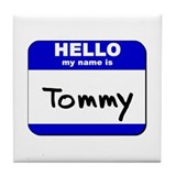 hello my name is tommy  Tile Coaster