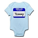 hello my name is tommy   Baby Onesie