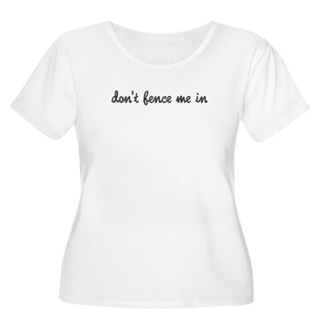 Don't Fence Me In Women's Plus Size Scoop Neck T-S