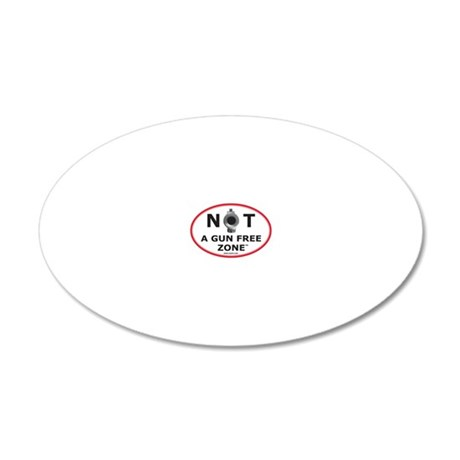 NOT A GUN FREE ZONE 20x12 Oval Wall Decal