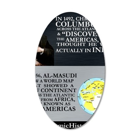 Columbus Did Not Discover Am 35x21 Oval Wall Decal