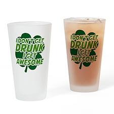 dontDrunkAwesome2B Drinking Glass