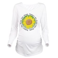 There's No Place Lik Long Sleeve Maternity T-Shirt