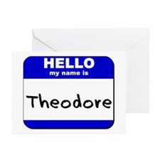 hello my name is theodore  Greeting Cards (Package