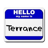 hello my name is terrance  Mousepad