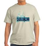 house call Light T-Shirt