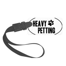 Heavy Petting Luggage Tag