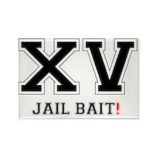 XV JAIL BAIT! Rectangle Magnet