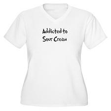 Addicted to Sour Cream T-Shirt