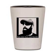 Real men have real beards! Shot Glass