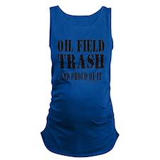 OIL FIELD TRASH T-SHIRTS AND GI Maternity Tank Top