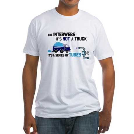 Internet Tubes, Not A Truck Fitted T-Shirt