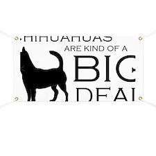 Chihuahua Big Deal Banner