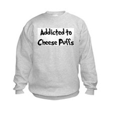Addicted to Cheese Puffs Sweatshirt
