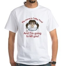 Talky Tina Im Going To Kill You Shirt